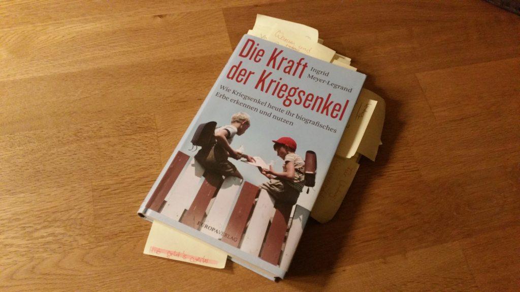 Buchvorstellung: Die Kraft der Kriegsenkel. Wie Kriegsenkel heute ihr biografisches Erbe erkennen und nutzen.