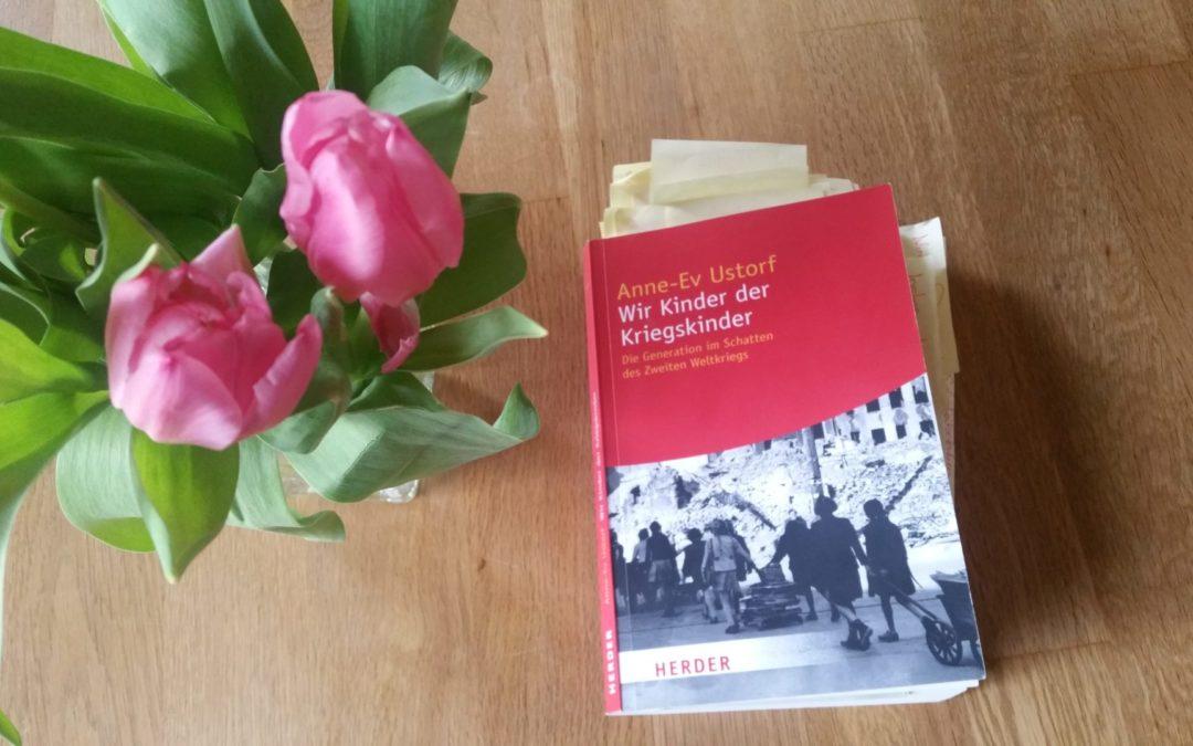Buchvorstellung: Wir Kinder der Kriegskinder. Die Generation im Schatten des Zweiten Weltkrieges